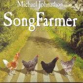 Song Farmer: Pickin' & Peckin' on a Porch by Michael Johnathon