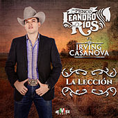 La Lección (feat. Irving Casanova) by Leandro Ríos