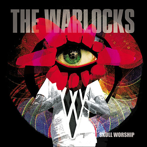 Skull Worship by The Warlocks