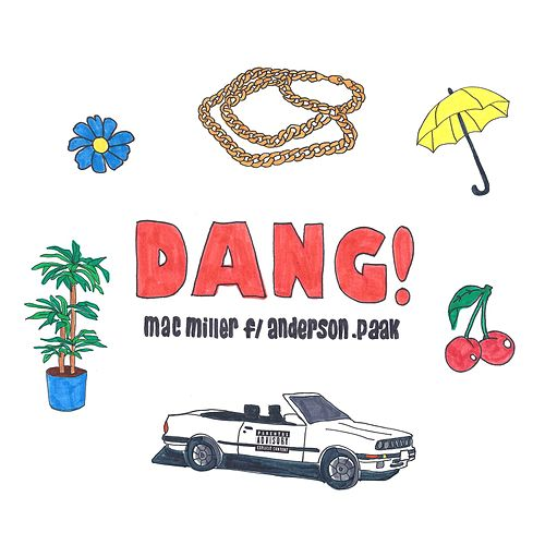 Dang! (feat. Anderson .Paak) by Mac Miller