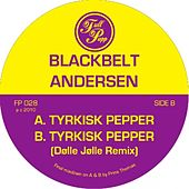Tyrkisk Pepper by Blackbelt Andersen