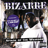 Attack Of The Weirdos by Bizarre