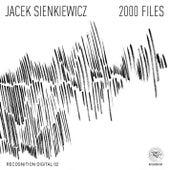 2000 Files by Jacek Sienkiewicz