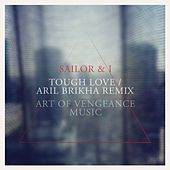 Tough Love by Sailor & I