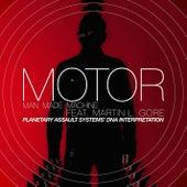 Man Made Machine feat. Martin L. Gore (Planetary Assault Systems DNA Interpretation) von Motor