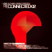 CLR & Chris Liebing Present 'Reconnected 02' by Various Artists