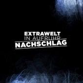 In Aufruhr / Nachschlag von Extrawelt