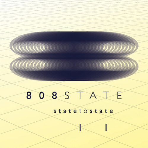 State to State 2 by 808 State