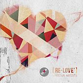Re-Love Anthology One by Various Artists