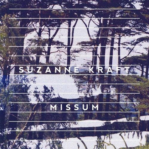 Missum by Suzanne Kraft