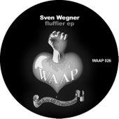 Fluffier EP by Sven Wegner