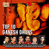 Top 10 Ganesh Dhuns by Various Artists