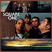 Walk of Life by Square One