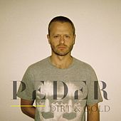 Dirt & Gold by Peder
