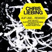 Auf und... Remixed by Chris Liebing