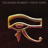 Vision Thing by The Sisters of Mercy