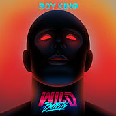 Boy King by Wild Beasts