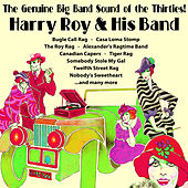 The Genuine Big Band Sound of the Thirties! by Harry Roy