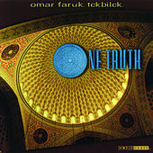 One Truth by Omar Faruk Tekbilek