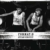 Steam Circuit by Format B