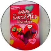 Love Vibe Remixes Vol.1 by Iz And Diz