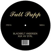 Kuk Av Stal / November by Blackbelt Andersen