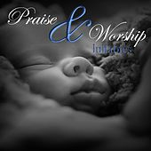 Praise and Worship Lullabies by Christian Music For Babies