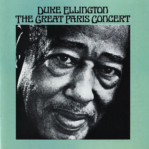 The Great Paris Concert by Duke Ellington