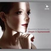 Magdalena Baczewska plays Chopin & Szymanowski by Magdalena Baczewska