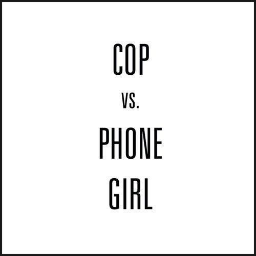 Cop vs. Phone Girl by Third Eye Blind