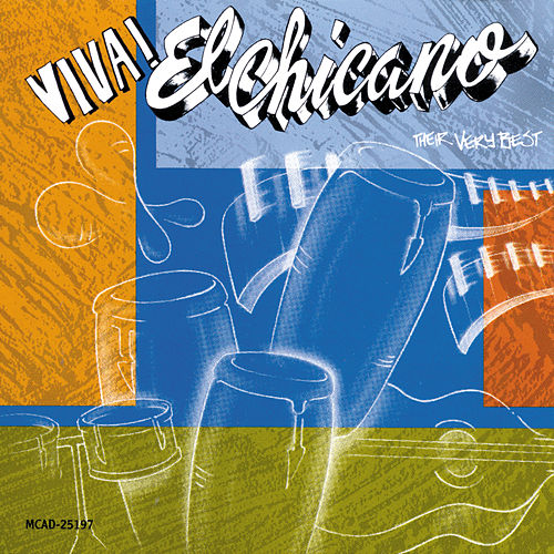 Viva El Chicano: Their Very Best by El Chicano