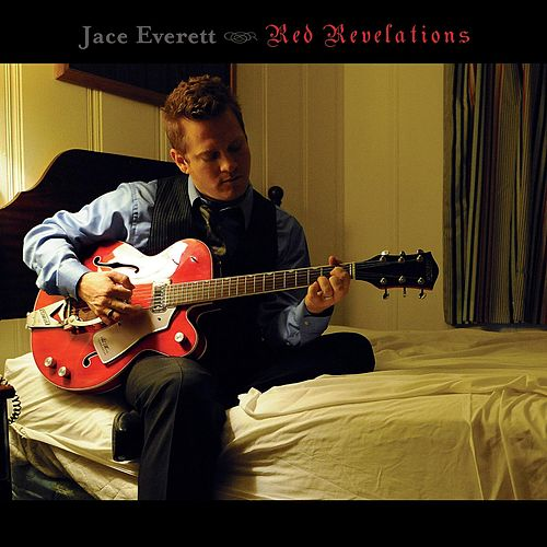 Red Revelations by Jace Everett