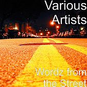 Wordz from the Street by Various Artists