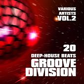 Groove Division (20 Deep-House Beats), Vol. 2 by Various Artists