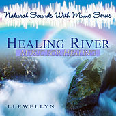 Healing River - Music for Healing by Llewellyn