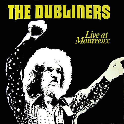 Live at Montreux by Dubliners