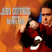 Just Correct by Ralphie May