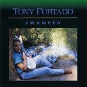 Swamped by Tony Furtado