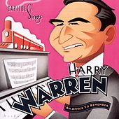 Capitol Sings Harry Warren: An Affair To Remember by Various Artists