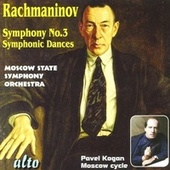 Rachmaninoff: Symphony No. 3 & Symphonic Dances by Moscow State Symphony Orchestra