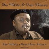 Ben Webster Meets Oscar Peterson (Remastered 2016) von Ben Webster