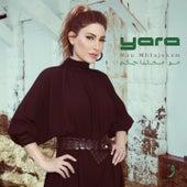 Mou Mhtajekom by Yara