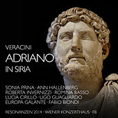 Veracini: Adriano in Siria by Various Artists
