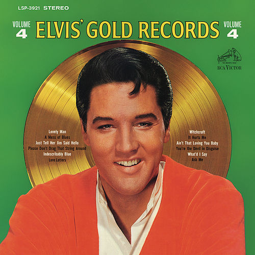 Elvis' Gold Records, Vol. 4 by Elvis Presley