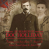 In Search of Doc Holliday (Official Soundtrack) by Various Artists