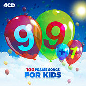 99+1: 100 Praise Songs For Kids by Various Artists