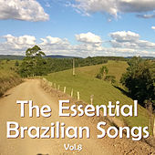 The Essential Brazilian Songs, Vol. 8 by Various Artists
