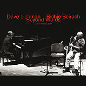 Beyond Words (Live in Poland 2011) by Dave Liebman