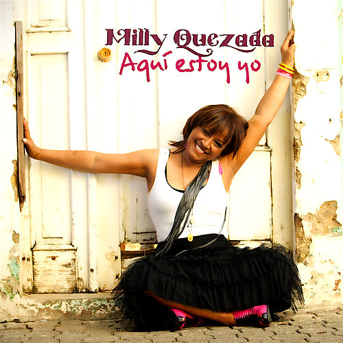 Aqui Estoy Yo by Milly Quezada