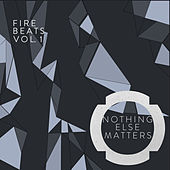 Fire Beats Vol. 1 - EP by Various Artists